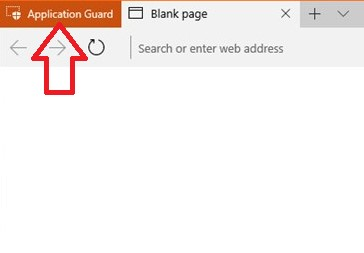 activate Application Guard for your Edge browser