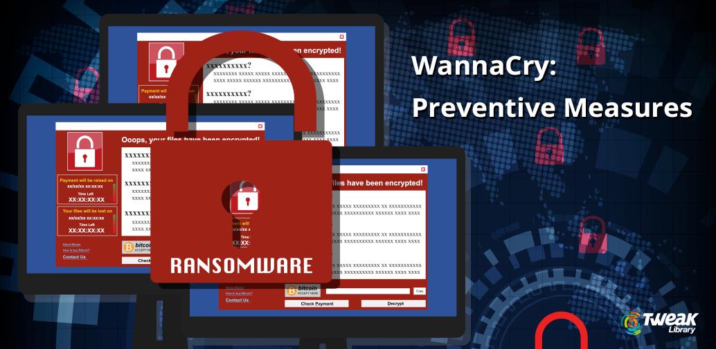 Preventive Measures WannaCry