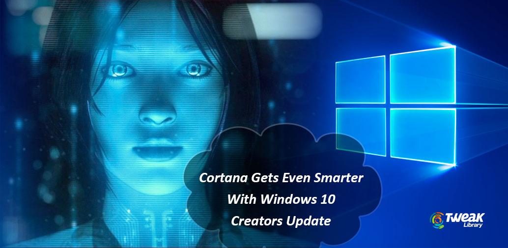 all new cortana with creators update