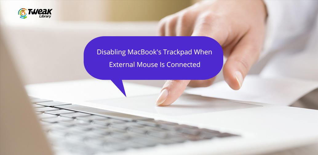Disable Trackpad